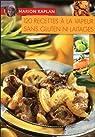 120 recettes à la vapeur sans gluten ni laitages par Kaplan