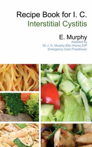 Recipe Book for I.C.: Interstitial Cystitis