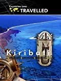 Countries Less Traveled - Kiribati