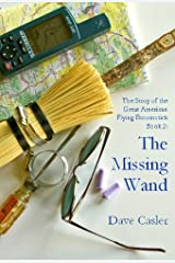 The Story of the Great American Flying Broomstick Book 2: The Missing Wand
