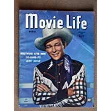 MOVIE LIFE Magazine, MARCH 1947, with ROY ROGERS on the cover.  Scarce.  Inside we have portraits/articles on CLARK GABLE, SHIRLEY TEMPLE, LUCILLE BALL, RITA HAYWORTH, DICK POWELL, TYRONE POWER, JAMES MASON.