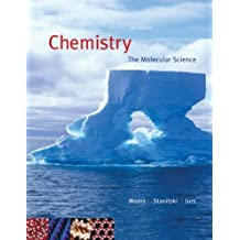 Chemistry: The Molecular Science (with CengageNOW 2-Semester Printed Access Card) (Available Titles CengageNOW) by John W. Moore (2007-02-06)