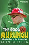 The Good Murungu?: A Cricket Tale of the Unexpected