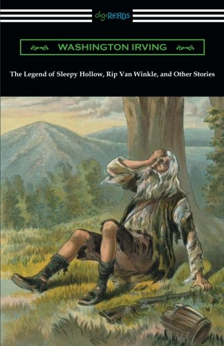 (The Legend of Sleepy Hollow, Rip Van Winkle, and Other Stories (with an Introduction by Charles Addison Dawson))