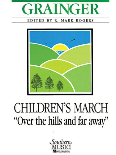 Children's March: Over the Hills and Far Away - Score & Parts (Over The Hills And Far Away Sheet Music)