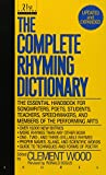 The Complete Rhyming Dictionary: Including The