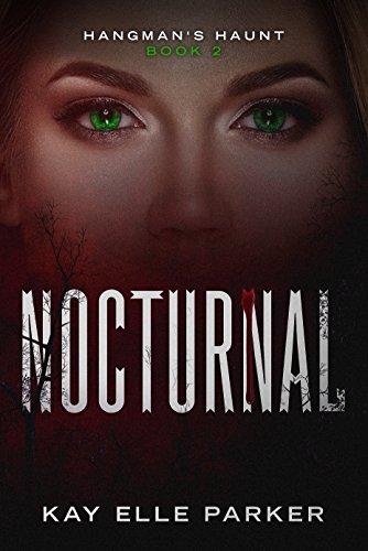 Nocturnal: Hangman's Haunt Book 2