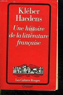 Une histoire de la littérature française par Haedens