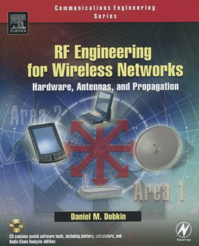 Download RF Engineering for Wireless Networks: Hardware, Antennas, and Propagation (Communications Engineering) Pdf