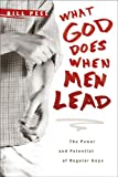 What God Does When Men Lead, Bill Peel, 141431549X