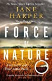 img - for Force of Nature: by the author of the Sunday Times top ten bestseller, The Dry book / textbook / text book