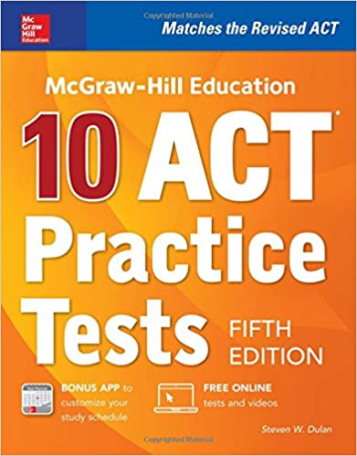 Mcgraw Hill Education 10 Act Practice Tests Fifth Edition Mcgraw