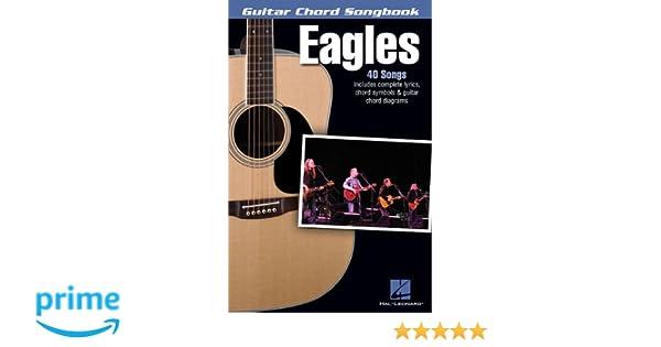 Eagles - Guitar Chord Songbook: Lyrics/Chord Symbols/Guitar Chord ...