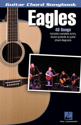 - Eagles - Guitar Chord Songbook: Lyrics/Chord Symbols/Guitar Chord Diagrams (Guitar Chord Songbooks)