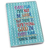 Every Run May Not Be Good Running Journal | Paper Journal by Gone For a Run | Teal