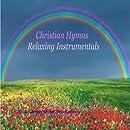 Relaxing Christian Instrumental Hymns