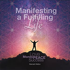 Manifesting a Fulfilling Life Speech