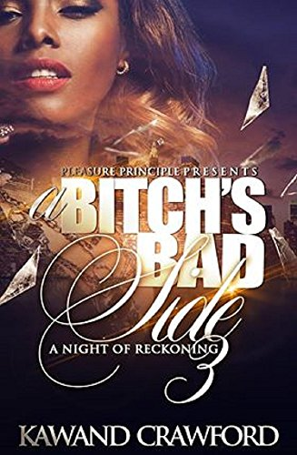 A Bitch's Bad Side 3: A Night of Reckoning