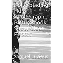 Rollerblading Hd Photograph Picture book Super Clear Photos