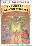 The Wizards and the Monster, Bill Brittain, 0060244542