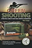 Gun Digest Book of Green Shooting, Rick Sapp, 1440213623