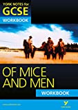 Of Mice and Men: York Notes for GCSE Workbook (Grades A*-G)