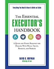 The Essential Executor's Handbook: A Quick and Handy Resource for Dealing With Wills, Trusts, Benefits, and Probate