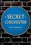 Secret Chichester