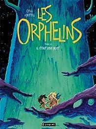 Les Orphelins, Tome 1 : par Cyril Knittel