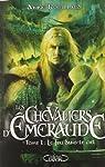 Les Chevaliers d'Emeraude, tome 1 : Le Feu dans le ciel par Robillard