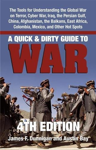 A Quick & Dirty Guide to War: Briefings on Present...