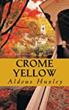 Image of Crome Yellow