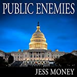 Public Enemies | Jess Money