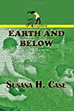Earth and Below, Case, Susana, 1937536483