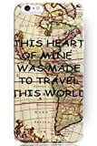 Hard Protective Apple Iphone 6 Plus Case Cover 5.5 Inch with Quotes This Heart of Mine was Made to Travel This World