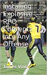 This book gives you a simple, systematic process for installing multiple RPO concepts into any offense. Coach Vint has been using RPO's in some form or fashion dating back to 2001. Over the years he has evolved his RPO's into a simple system ...