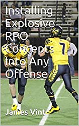Installing Explosive RPO Concepts Into Any Offense