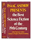 Isaac Asimov Presents the Best Science Fiction of the 19th Century, Isaac Asimov, 082530038X