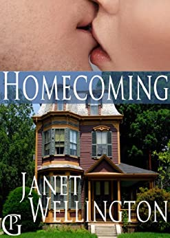 HOMECOMING, a Wisconsin Reunion Romance by [Wellington, Janet]