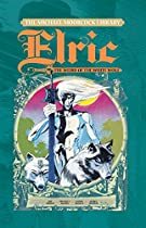 The Michael Moorcock Library – Elric Vol. 4: The Weird Of The White Wolf (the Michael Moorcock Library - Elric)