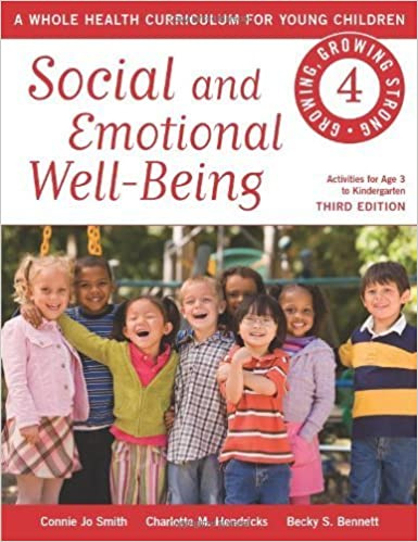 Social and Emotional Well-Being (Growing, Growing Strong) by Smith, Connie Jo, Hendricks, Charlotte M., Bennett, Becky S. (2014)