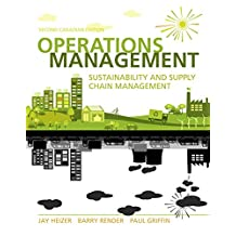 Operations Management: Sustainability and Supply Chain Management, Second Canadian Edition Plus NEW MyOMLab with Pearson eText -- Access Card Package (2nd Edition)
