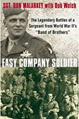 """Easy Company Soldier: The Legendary Battles of a Sergeant from World War II's """"Band of Brothers"""" Kindle Edition"""