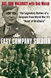Elite paratrooper Sgt. Don Malarkey takes us not only into the World War II battles fought from Normandy to Germany, but into the heart and mind of a soldier who lost his best friend during the nightmarish engagement at Bastog...
