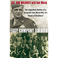 """Easy Company Soldier: The Legendary Battles of a Sergeant from World War II's """"Band of Brothers"""""""