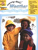 Learning about Weather, Grades K-1, Evan-Moor, 1557997748