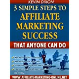 3 Simple Steps to Affiliate Marketing Success