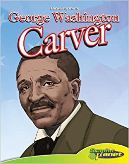 Amazon.com: George Washington Carver (Bio-Graphics Set 2 (Graphic ...