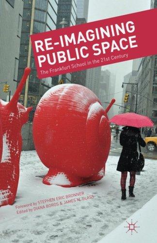 Re-Imagining Public Space: The Frankfurt School In The 21st Century