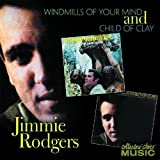 Child of Clay / Windmills of Your Mind by Collector's Choice